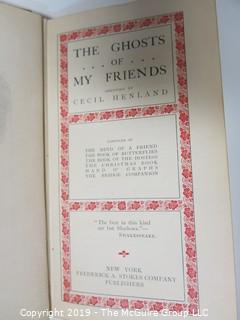 "Collectable: Historical: Book Title: ""The Ghosts of My Friends"", 1908"