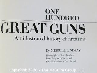 One Hundred Great Guns, History of Firearms
