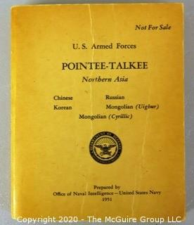 U.S. Armed Forces 1951 Korean War Southeast Asia Pointee-Talkee Phrase Book.