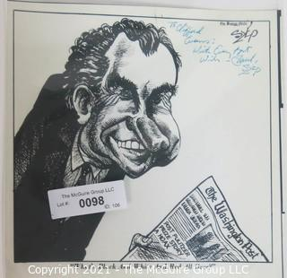 "Political Cartoon by Paul Szep for the Boston Globe, Signed and Dedicated to Clifford Evans.  Measures approximately 9.5"" x 9.5"".   Paul Michael Szep is a political cartoonist. He was the chief editorial cartoonist at the Boston Globe from 1967 to 2001 and has been syndicated to hundreds of newspapers worldwide. He won the Pulitzer Prize twice for Editorial Cartooning in 1974 and 1977. Szep also won the prestigious international Thomas Nast Prize."