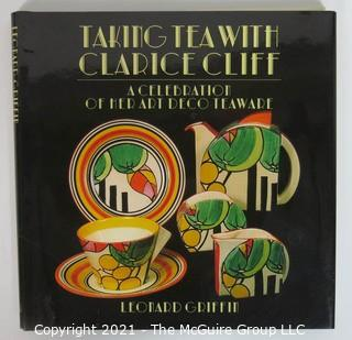 "Book: ""Taking Tea with Clarice Cliff: A Celebration of her Art Deco Teaware"" by Leonard Griffen"