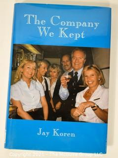 Company We Kept by Jay Koren, Signed by Author. Hard Cover with Dust Jacket.
