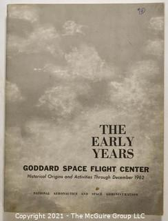 """Books: Collection of 7 books including """"Goddard Space Flight Center, The Early Years Through Dec 1962"""""""