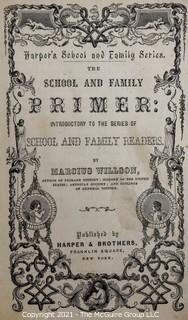 """Book:""""School and Family Primer"""" by Marcus Willson; published by Harper and Brothers, New York"""