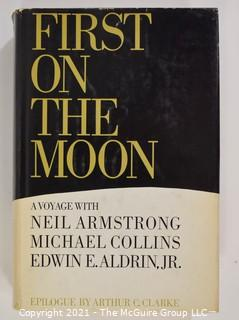 """Historical: Book: """"First On The Moon"""" Apollo; published 1970"""