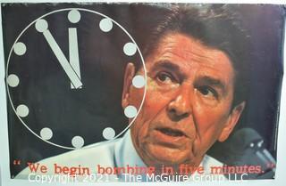 """1984 Ronald Regan """"We Begin Bombing In Five Minutes"""" Political Poster Measures 23"""" x 35"""""""