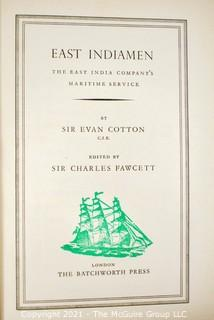 Two Books:  Bits and Pieces of American History by Irving Olds & East Indiamen:The East India Company's Maritime Service, Edited by Sir Charles Fawcett.