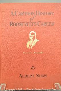 A Cartoon History Of Roosevelt's Career by A. Shaw 1910