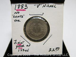 "1883 V NICKEL; FIRST YEAR ISSUE; ""NO CENTS VARIETY"""