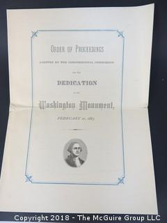Original 1885 Official Invitation to the Dedication of the Washington Monument; 2 documents (should inspect) Historically important piece of U.S history. The invitation is entitled Ceremonies on the completion of the Washington Monument, Capitol, Washington, D.C. .... Signed by Chairman of the Commission, John Sherman. Program is unused. Steel engraved (government) on thick card stock. The Program is entitled Order of proceedings adopted by the Congressional Commission for the dedication of the Washington Monument, February 21, 1885. [12 pages].