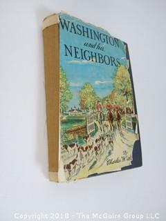 "Book Title: ""Washington and His Neighbors""; author, Charles Stetson (condition poor)"