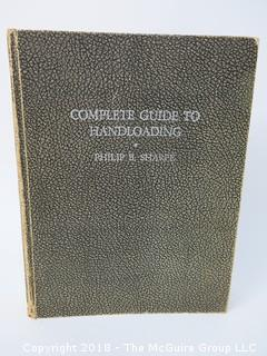 "Title: ""Complete Guide To Handloading"" by Philip H. Sharpe; 1949"