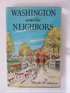 "Book Title:  ""Washington and His Neighbors"" by Charles W. Stetson; pub in 1956 by Garrett and Massie; including research materials used in writing the book and the typed manuscript as sent to the publisher"