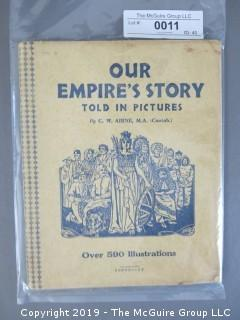 """Book Title: """"Our Empire's Story - Told in 590 Pictures"""""""