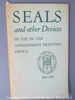 "Book Title: ""Seals and Other Devices in Use in the Government Printing Office""; June 1950  WILL SHIP"