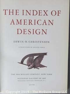 "Book Title: ""The Index of American Design""; authored by Erwin O. Christensen; 1950; published by MacMillan Co. for The National Gallery of Art, Smithsonian Institution  WILL SHIP"