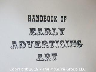 """Book Title: """"Handbook of Early Advertising Art""""; authored by Clarence P. Hornung; 3rd Edition; 1956; published by Dover  WILL SHIP"""