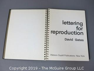 "Book Title: ""Lettering For Reproduction""; authored by David Gates; published by Watson-Guptill; 1969"
