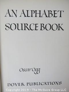 """Book Title: """"An Alphabet Source Book""""; authored by Oscar Ogg; published by Dover; 1947 WILL SHIP"""