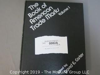 "Book: ""The Book of American Trade Marks: Vol. I; by David E. Carter"